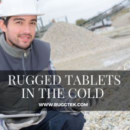 Rugged Tablets in the cold