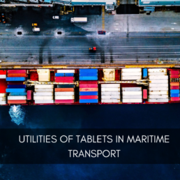Utilities of Tablets in Maritime Transport