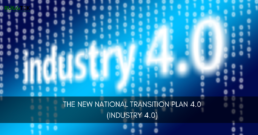 The New National Transition Plan 4.0 (Industry 4.0)